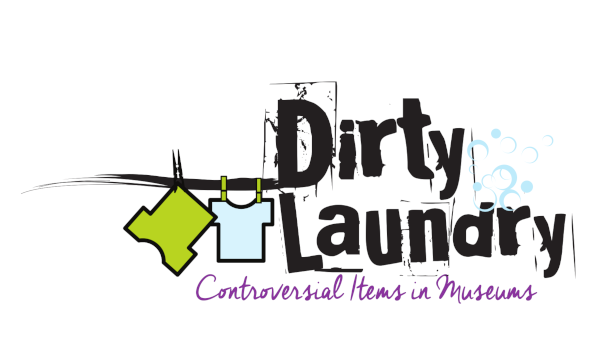Dirty Laundry - Controversial Items in Museums
